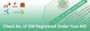 How to Check Number of SIM Registered Under Your NID